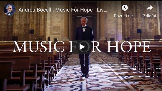 Music For Hope:  Andrea Bocelli spieva z prázdneho Milánskeho dómu