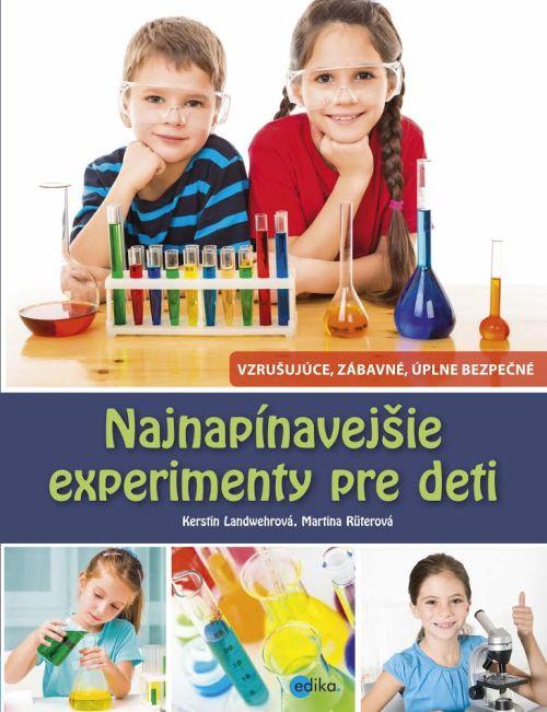 Napínavé experimenty pre deti